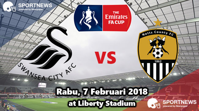 Swansea City vs Notts County 7 Februari 2018