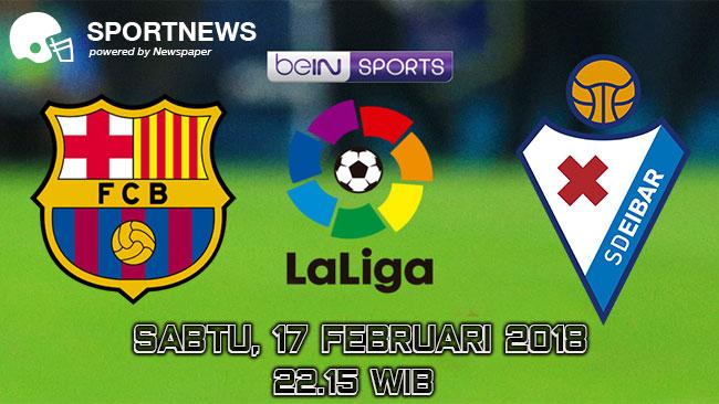 Eibar vs Barcelona 17 Februari 2018