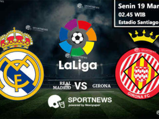Real Madrid vs Girona 19 Maret