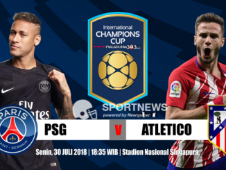 paris saint germain vs atletico madrid 30 juli - agen bola terpercaya