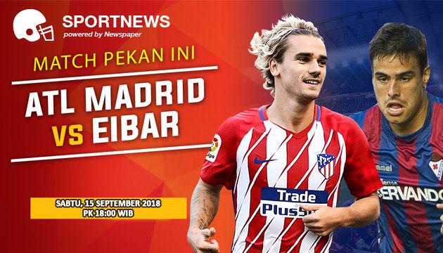 Prediksi Skor Atletico Madrid VS Eibar 15 September 2018 - prediksi bola palugadabet